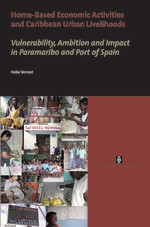 Home-Based Economic Activities and Caribbean Urban Livelihoods