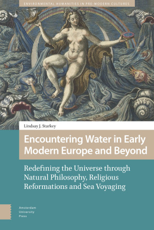 Encountering Water in Early Modern Europe and Beyond