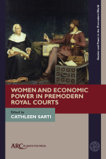 Women and Economic Power in Premodern Royal Courts