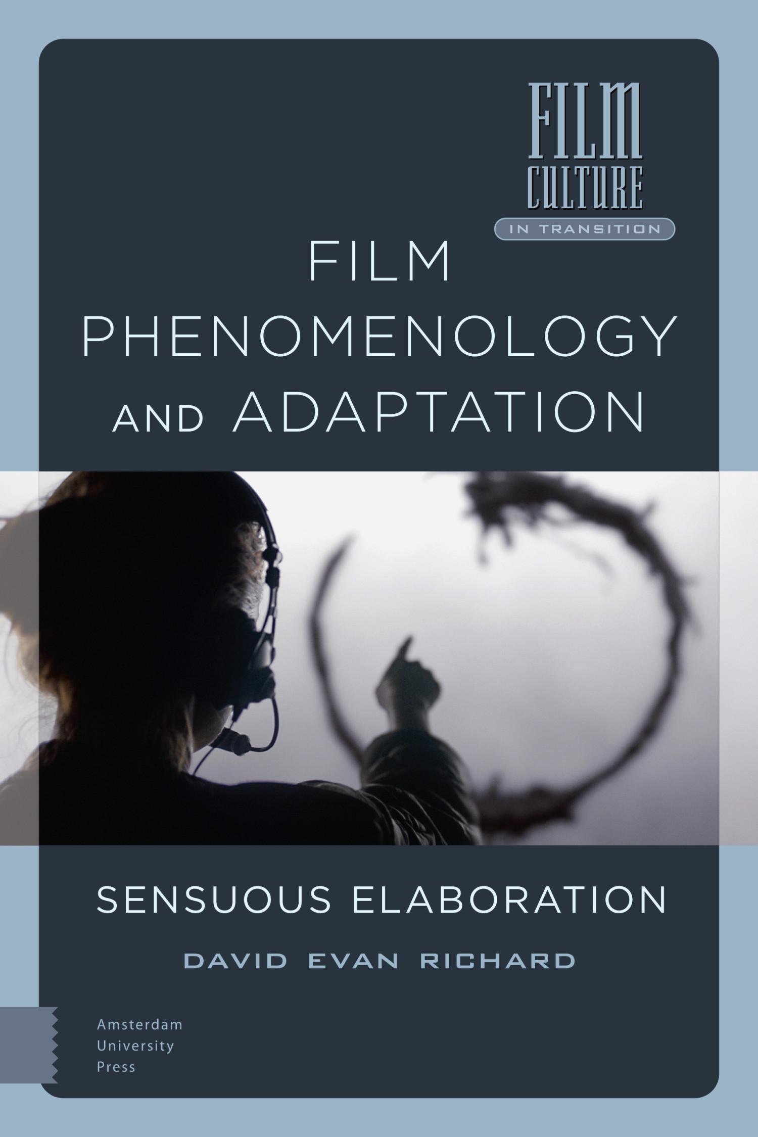 Film Phenomenology and Adaptation: Sensuous Elaboration Book Cover