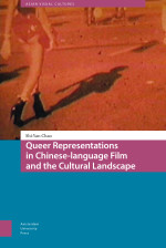 Queer Representations in Chinese-language Film and the Cultural Landscape