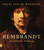 Rembrandt. The Painter Thinking