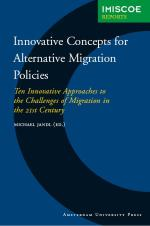 Innovative Concepts for Alternative Migration Policies