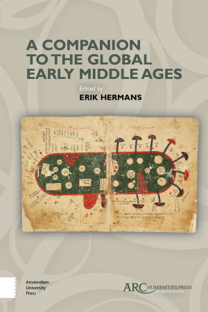 A Companion to the Global Early Middle Ages