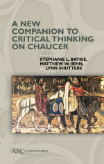 A New Companion to Critical Thinking on Chaucer