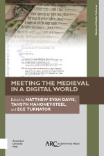 Meeting the Medieval in a Digital World