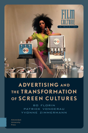 Advertising and the Transformation of Screen Cultures