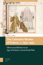 The Celestine Monks of France, c.1350-1450