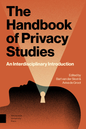 The Handbook of Privacy Studies
