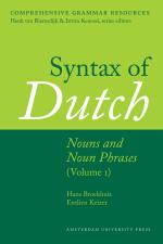 Syntax of Dutch: Nouns and Noun Phrases - Volume 1