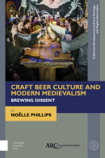 Craft Beer Culture and Modern Medievalism