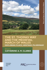 The St. Thomas Way and the Medieval March of Wales