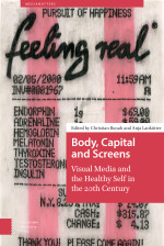 Body, Capital and Screens