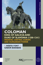 Coloman, King of Galicia and Duke of Slavonia (1208-1241)