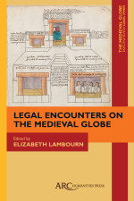 Legal Encounters on the Medieval Globe