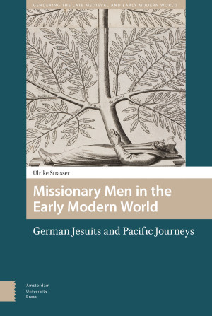 Missionary Men in the Early Modern World