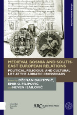 Medieval Bosnia and South-East European Relations