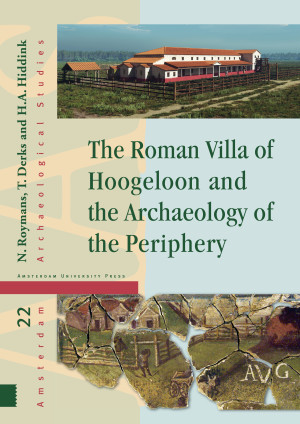 The Roman Villa of Hoogeloon and the Archaeology of the Periphery