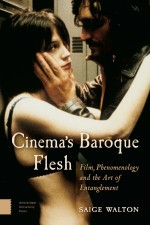 Cinema's Baroque Flesh