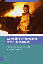 Wang Bing's Filmmaking of the China Dream