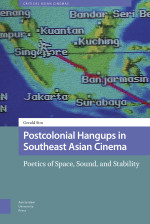 Postcolonial Hangups in Southeast Asian Cinema
