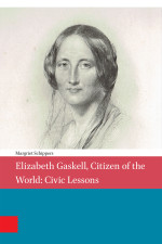 Elizabeth Gaskell, Citizen of the World: Civic Lessons