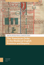The Franciscan Order in the Medieval English Province and Beyond