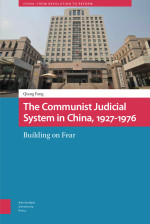 The Communist Judicial System in China, 1927-1976