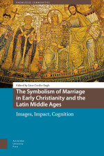 The Symbolism of Marriage in Early Christianity and the Latin Middle Ages