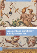 Ornament and Monstrosity in Early Modern Art