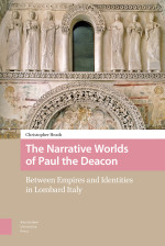 The Narrative Worlds of Paul the Deacon