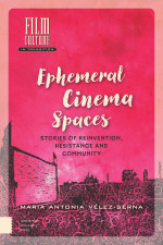 Ephemeral Cinema Spaces