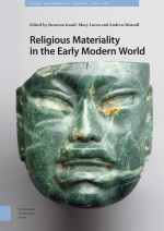 Religious Materiality in the Early Modern World