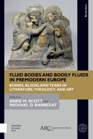 Fluid Bodies and Bodily Fluids in Premodern Europe