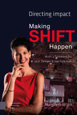 In celebration of Women's Day a special discount on 'Making Shift Happen', by Margareth de Wit