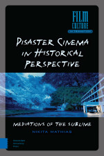 Disaster Cinema in Historical Perspective
