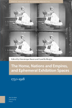 The Home, Nations and Empires, and Ephemeral Exhibition Spaces