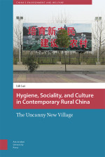 Hygiene, Sociality, and Culture in Contemporary Rural China
