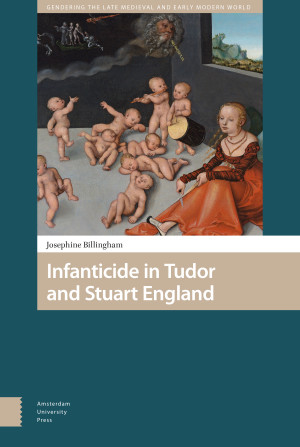 Infanticide in Tudor and Stuart England
