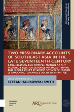Two Missionary Accounts of Southeast Asia in the Late Seventeenth Century