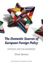 The Domestic Sources of European Foreign Policy