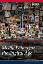 Media Policy for the Digital Age