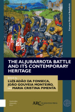 The Aljubarrota Battle and Its Contemporary Heritage
