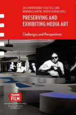 Preserving and Exhibiting Media Art