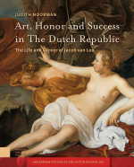 Art, Honor and Success in The Dutch Republic