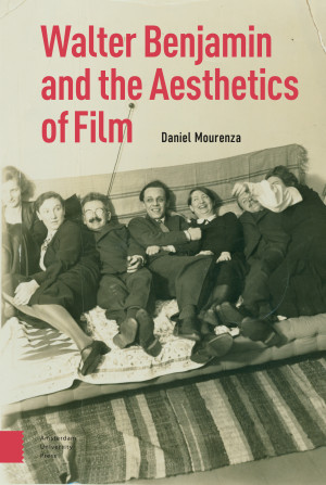 Walter Benjamin and the Aesthetics of Film
