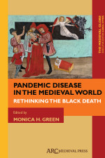 Pandemic Disease in the Medieval World