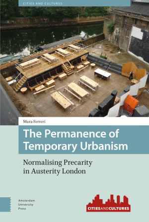 The Permanence of Temporary Urbanism