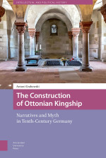The Construction of Ottonian Kingship