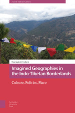 Imagined Geographies in the Indo-Tibetan Borderlands